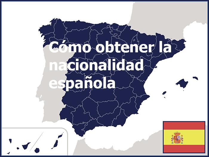 cómo adquirir la nacionalidad española